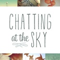 Chatting at the Sky