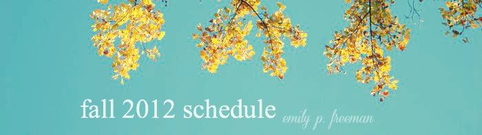 emily freeman fall schedule