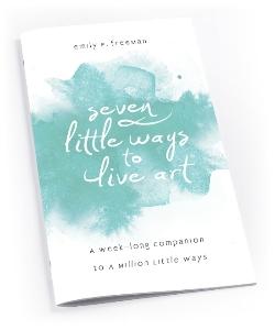 7 Little Ways