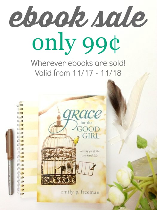 Grace for the Good Girl ebook only 99 cents