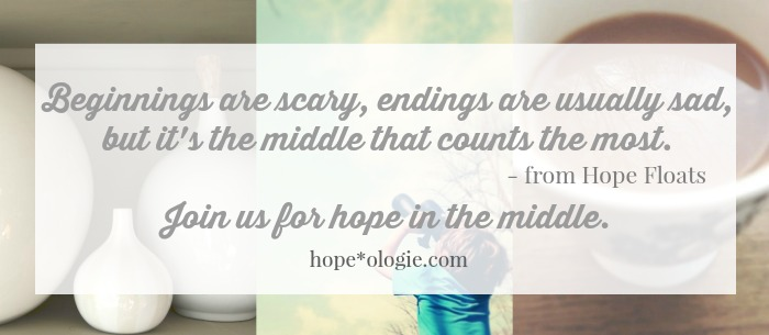 Hope in the Middle - hopeologie.com