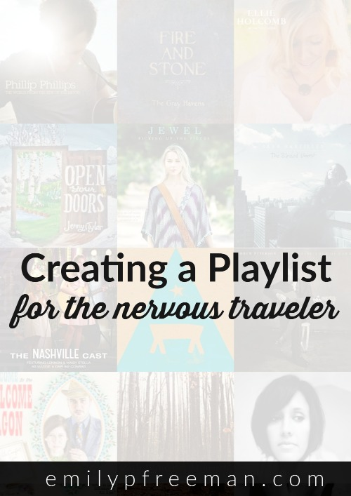 Creating a Playlist - Nervous Traveler