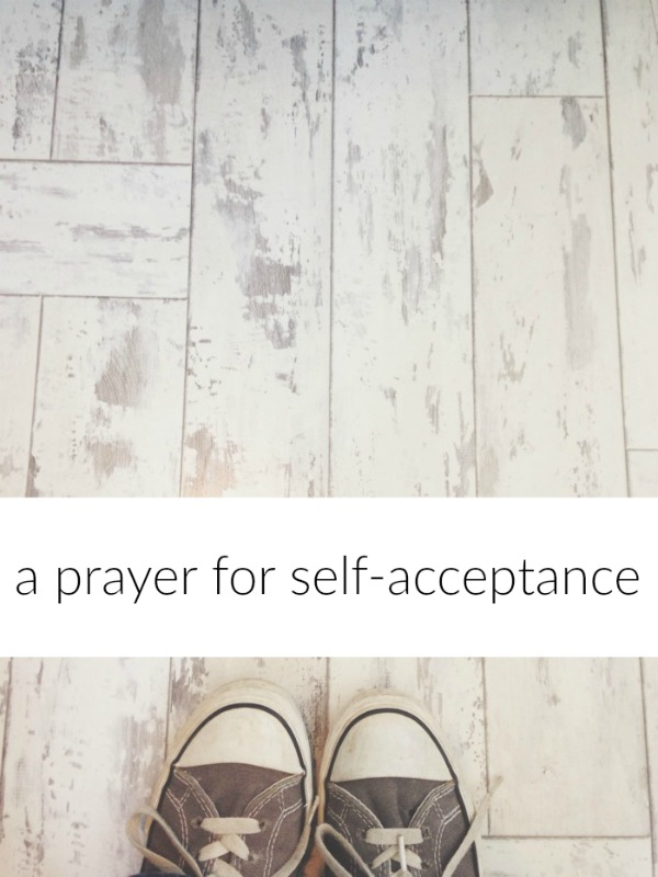 A Prayer for Self-Acceptance
