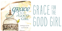 Grace-for-the-Good-Girl-Category