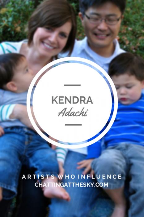 Kendra Adachi - Artists Who Influence