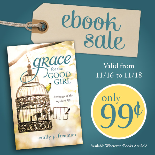 Grace for the Good Girl only 99 cents