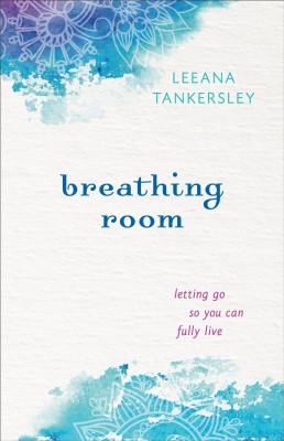 Breathing Room by Leeana Tankersley