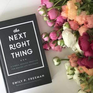77: Do The Next Right Thing