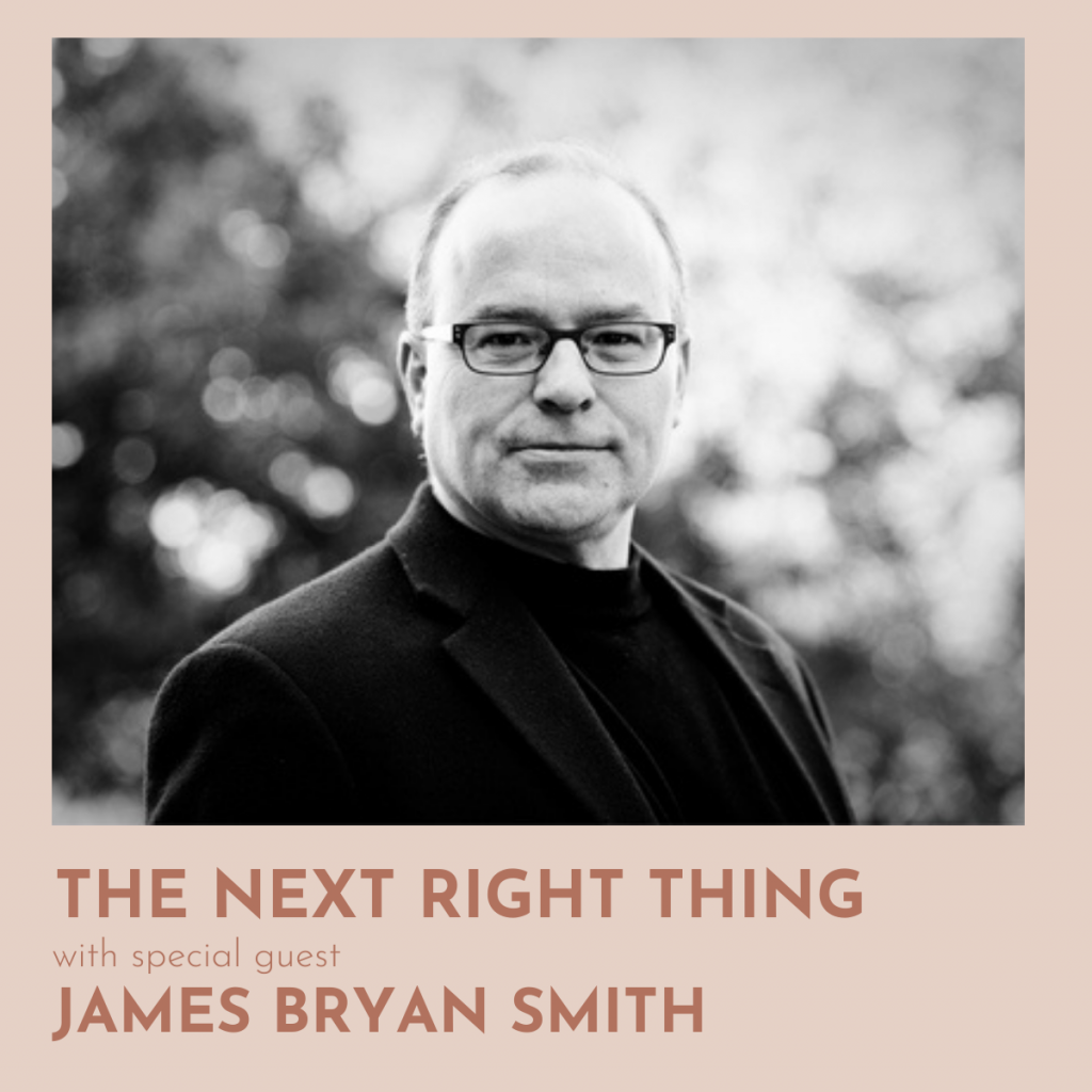 86: Decision-Making With James Bryan Smith