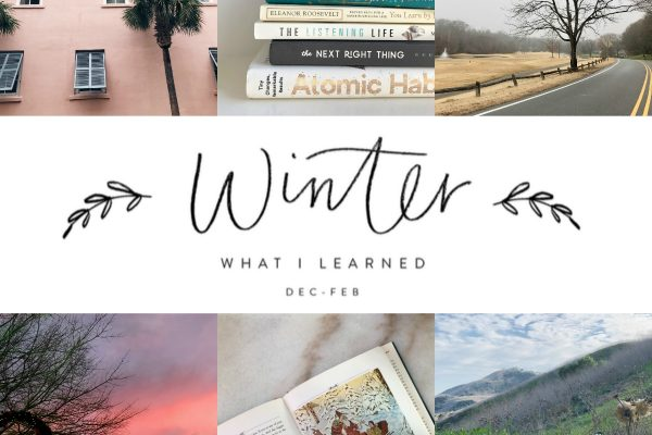 10 Things I Learned This Winter