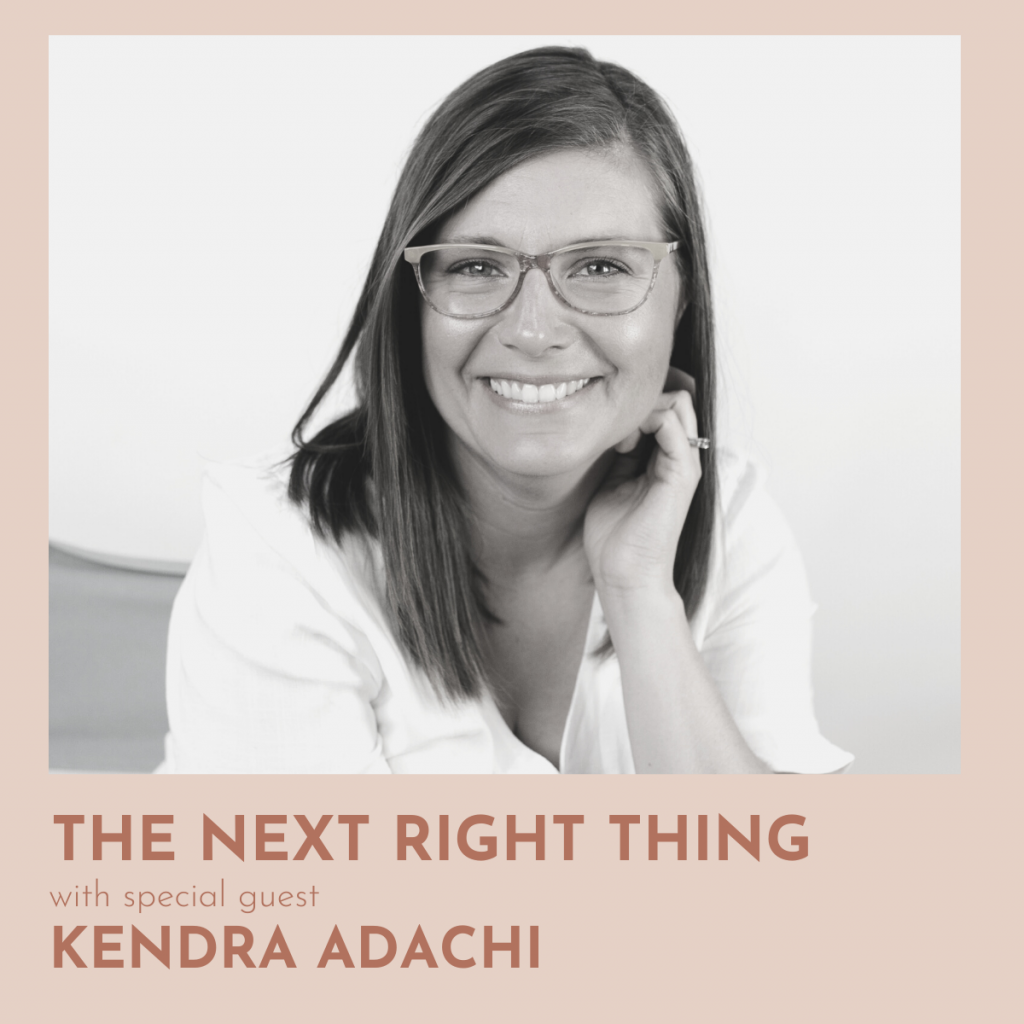 139: Decide Once (with Kendra Adachi)
