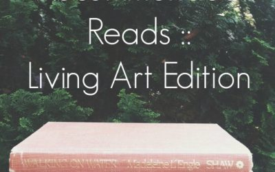 Recommended Reads :: Living Art Edition