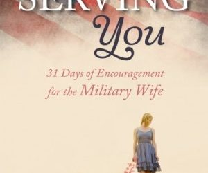 On Memorial Day: a gift for the military wife