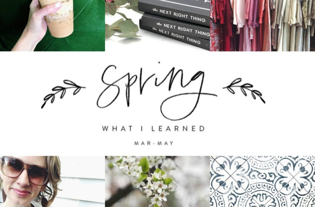 10 Things I Learned This Spring