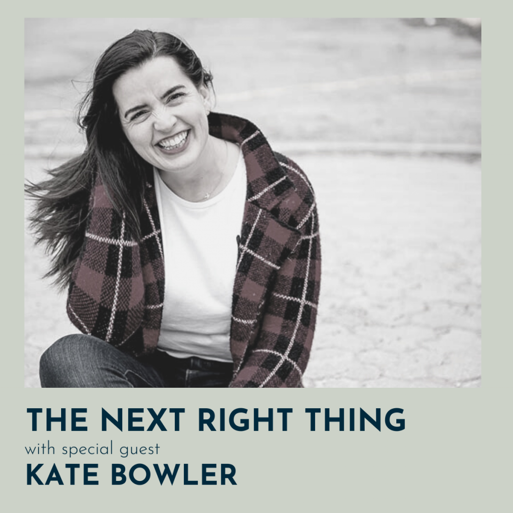194: Being Human with Kate Bowler
